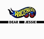 M) Rollergirl -> Dear Jessie