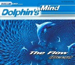 M) Dolphin's Mind -> The Flow (Deep)