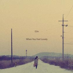 싱어송라이터 이린(E.Lin) - When You Feel Lonely