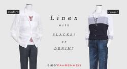올 여름 린넨 셔츠가 대세! 지이크 파렌하이트 '슬랙스 VS 데님 팬츠'로 분위기 전환!