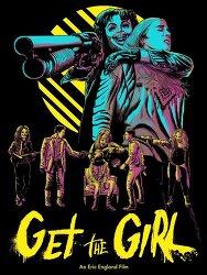 '겟 더 걸 Get the Girl', 여자친구를 얻기 위한 납치극