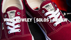 VANS ROWLEY [SOLOS] WEAR-TEST in SEOUL