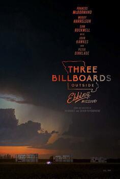 '쓰리 빌보드 아웃사이드 에빙, 미주리 Three Billboards Outside Ebbing, Missouri, 2017' 딸을 잃은 프란시스 맥도맨드의 분노
