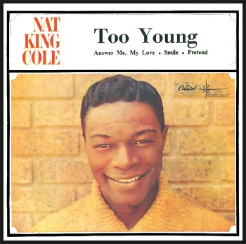 Too Young – Nat King Cole / 1951
