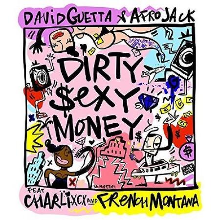 Dirty Sexy Money 가사 해석 - David Guetta & Afrojack 데이비드 게타