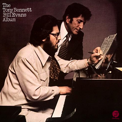 Tony Bennett & Bill Evans - The Tony Bennett/Bill Evans Album