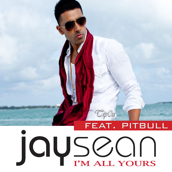 Jay Sean - I m All Yours LyricsJay Sean Im All Yours