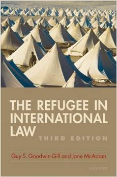 Goodwin gill and j mcadam the refugee in international law