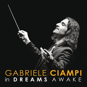 Gabriele Ciampi & CentOrchestra [2016, In Dreams Awake].